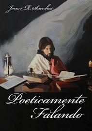 """""""Poeticamente Falando"""""""