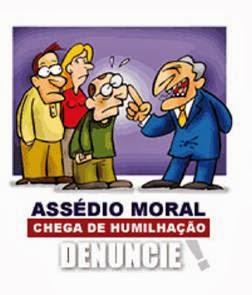 Assédio Moral - Denuncie!
