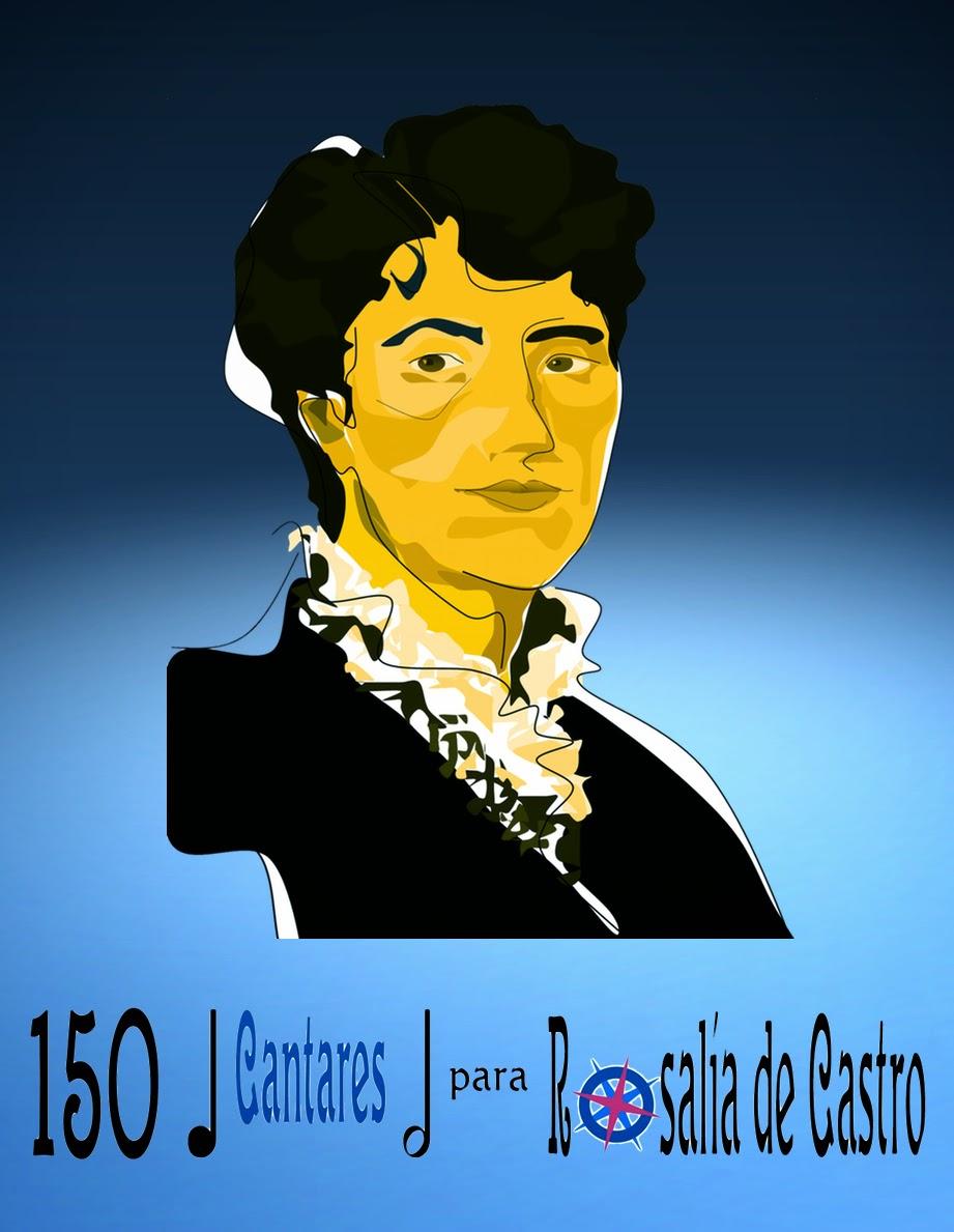 150 Cantares para Rosalía de Castro