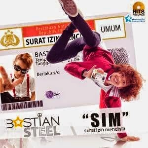 Bastian Steel - SIM (Surat Izin Mencinta)