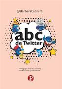 ABC de Twitter [Libro, segunda edición, 2017]