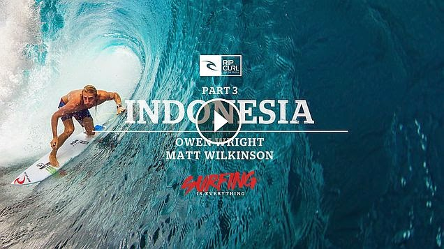 Rip Curl - Surfing is Everything - Part 3 Indonesia
