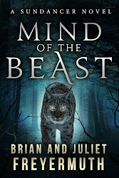 Mind of the Beast by Brian and Juliet Freyermuth