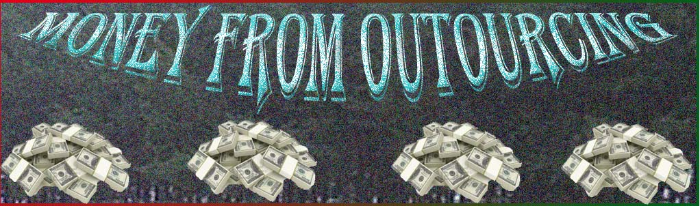 Money From Outsourcing