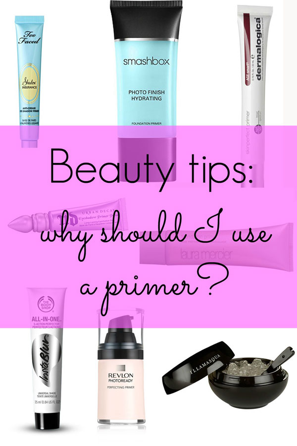 beauty tips - why should I use a primer?