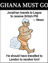 JONATHAN IS SIMPLY TIMID, HOSTING CAMERON IN LAGOS..