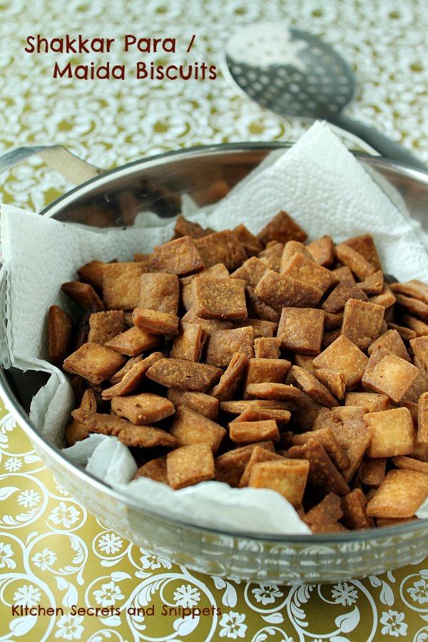 shakkar para / diamond biscuits / maida biscuits
