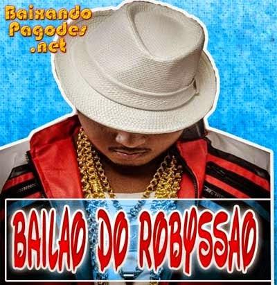 Bailão do Robyssão - 2 Músicas Novas de Studio 2014, baixar músicas grátis, baixar cd completo, baixaki músicas grátis, música nova de bailão do robyssão, bailão do robyssão ao vivo, cd novo de bailão do robyssão, baixar cd de bailão do robyssão 2014, bailão do robyssão, ouvir bailão do robyssão, ouvir pagode, bailão do robyssão, os melhores bailão do robyssão, baixar cd completo de bailão do robyssão, baixar bailão do robyssão grátis, baixar bailão do robyssão, baixar bailão do robyssão atual, bailão do robyssão 2014, baixar cd de bailão do robyssão, bailão do robyssão cd, baixar musicas de bailão do robyssão, bailão do robyssão baixar músicas