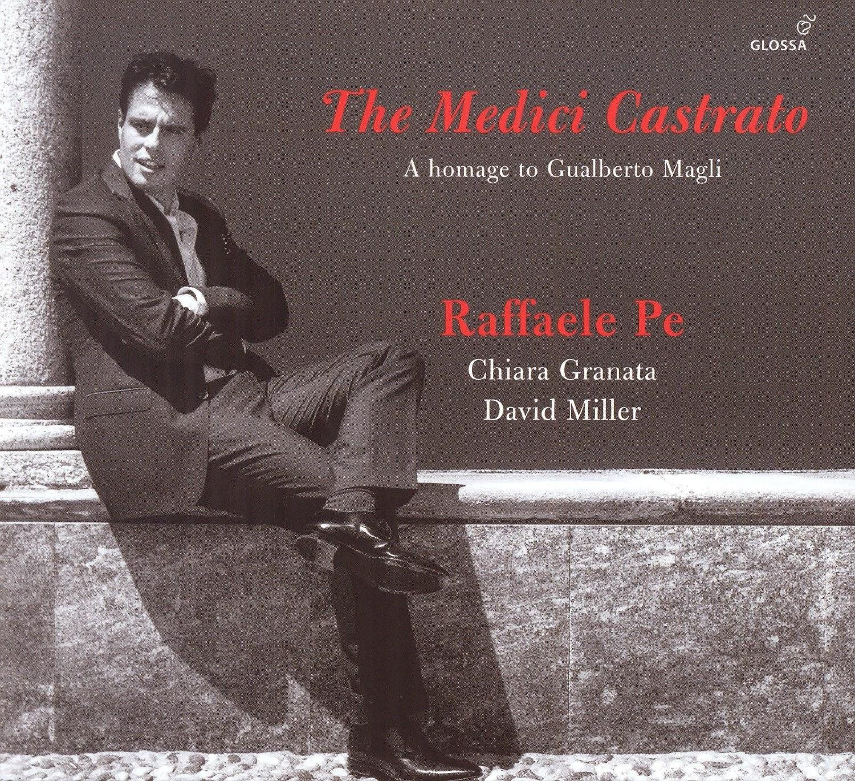 The Medici Castrato - Raffaello Pe - Glossa