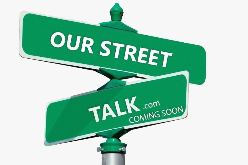 Our Street Talk