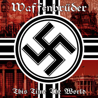 Waffenbrüder - This Time The World (2011)