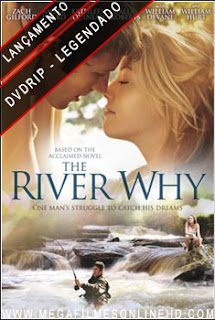 The River Why Legendado