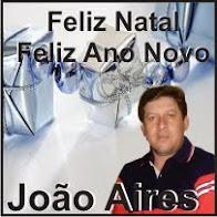 Laranjeiras do Sul:João Aires e Família desejam a todos um Feliz Natal e um Próspero Ano Novo