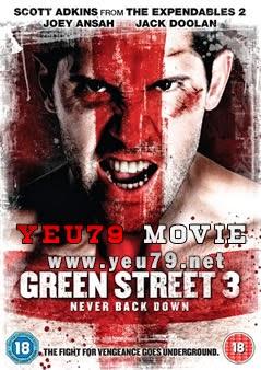 Không Chùn Bước - Green Street 3: Never Back Down