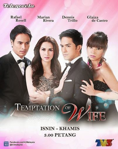 Sinopsis Drama Temptation Of Wife Versi Filipina Di TV3