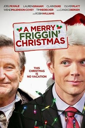 الفيلم الكوميدي A Merry Friggin Christmas 2014 + Torrent