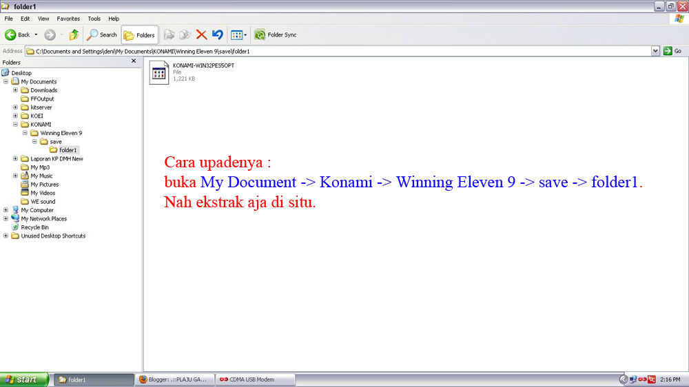 Cara updatenya buka My Documents -> KONAMI ->Winning Eleven 9->save