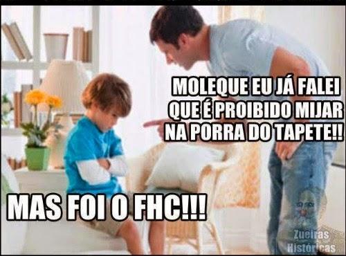 """""""Foi o FHC, mãe!"""""""