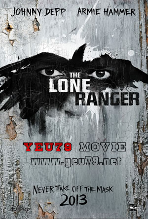 Phim Kỵ Binh Duy Nhất - The Lone Ranger