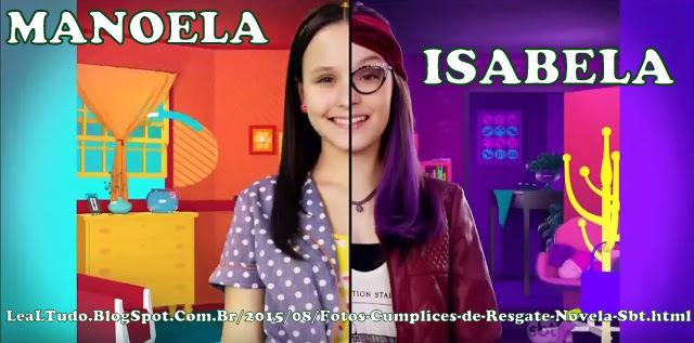 FOTOS CUMPLICES de RESGATE NOVELA sbt LARISSA MANOELA e ISABELA LEALTUDO