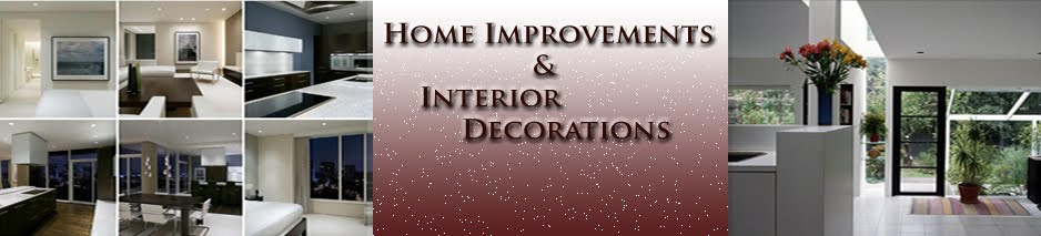 Home Improvement  and Interior Decoration