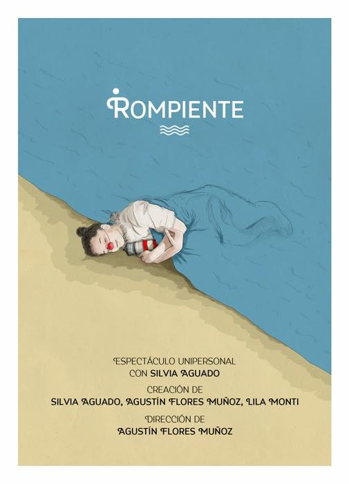 """mi unipersonal de claun: """"ROMPIENTE"""" de Lila Monti, Agustin Flores Muñoz y Silvia Aguado"""