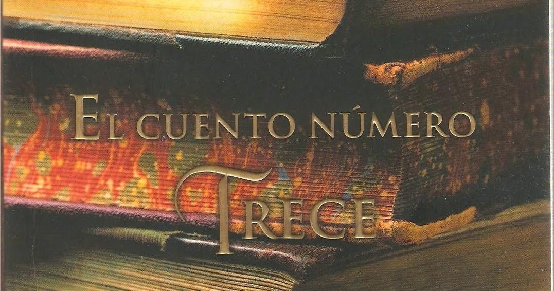 Mis lecturas diane setterfield el cuento n mero trece for El cuento numero trece