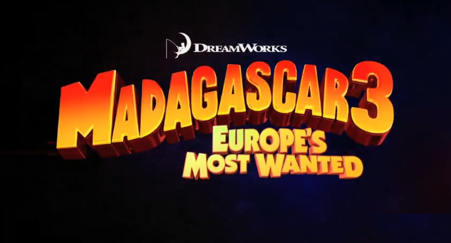 Madagascar 3 Europe's Most Wanted 2012 film title from DreamWorks Animation and Paramount Pictures quadriloy tetralogy sequels cmaquest