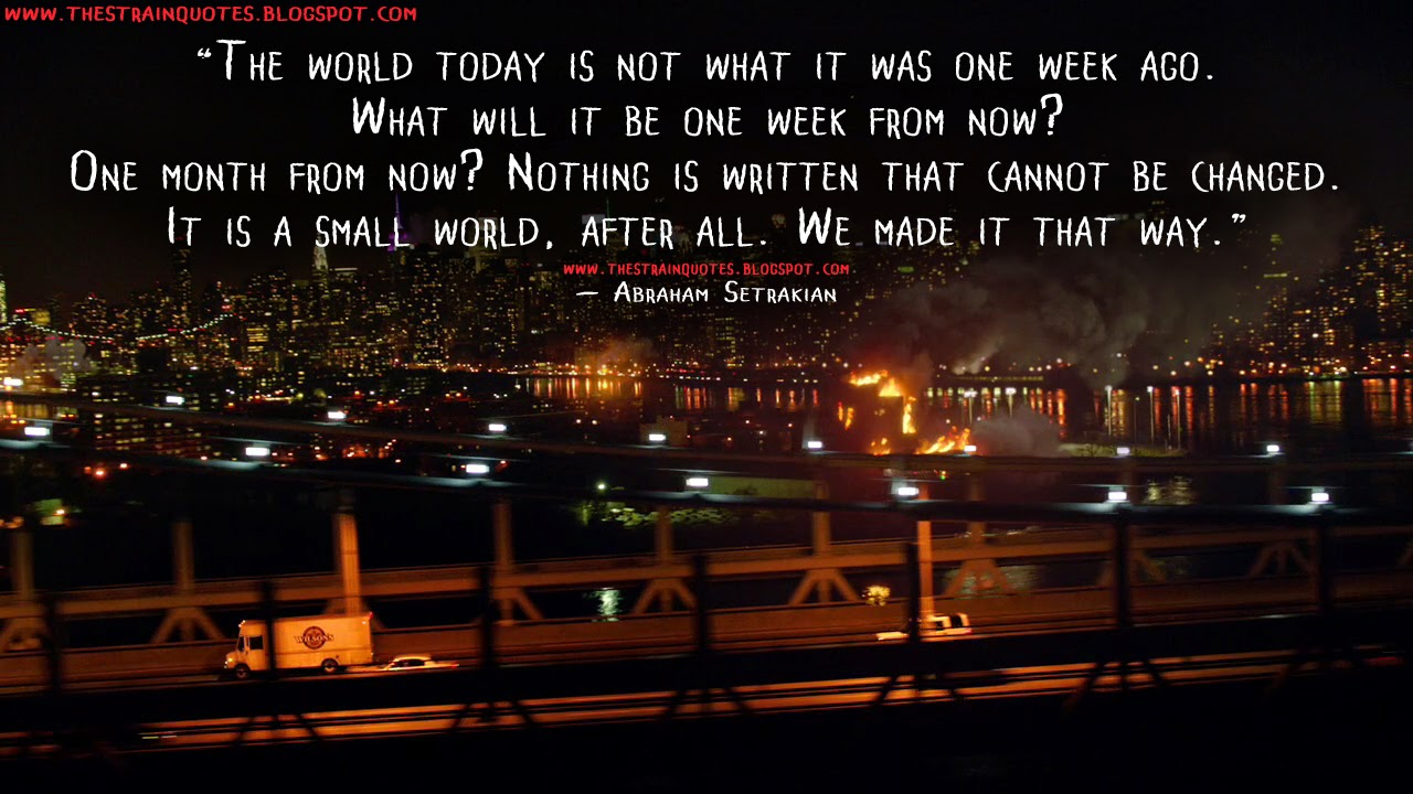 We Made It Quotes The World Today Is Not What It Was One Week Agowhat Will It Be