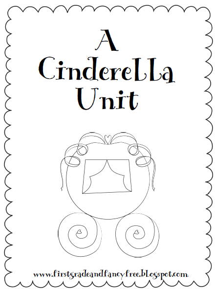 http://www.teacherspayteachers.com/Product/A-Cinderella-Fairy-Tale-Unit-1183090