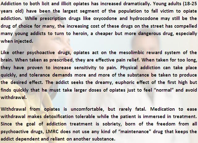 Opiate addiction treatment