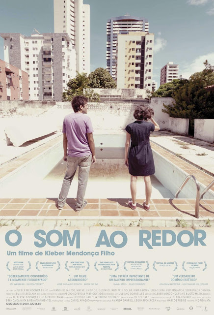 Neighbouring Sounds • O som ao redor (2012)