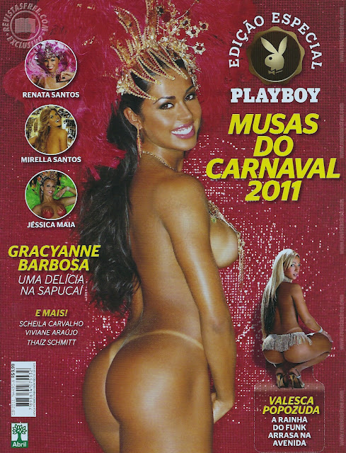 Confira as fotos das musas do carnaval 2011, Playboy especial, março de 2011!