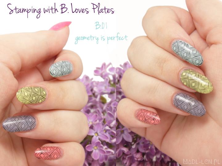 nails, B. Loves Plates, paznokcie, B.01 geometry is perfect, płytka, plates