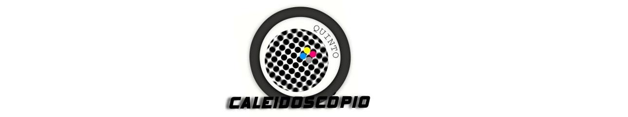 Quinto Caleidoscópio