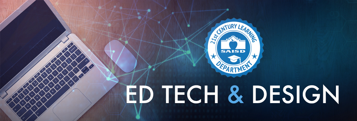 SAISD Ed Tech & Design