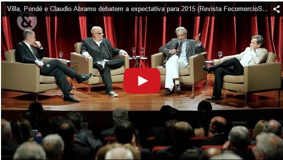 Villa, Pondé e Claudio Abramo debatem a expectativa para 2015-