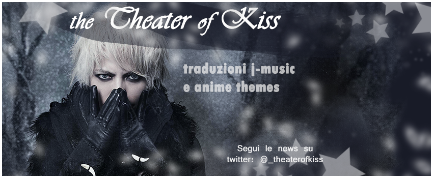 the THEATER of KISS
