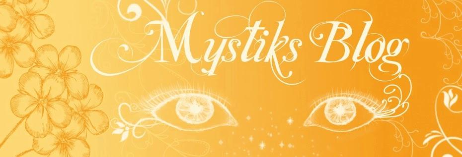 Mystiks Blog