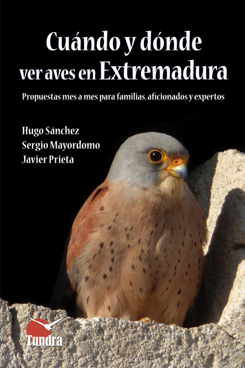 Cuándo y dónde ver aves en Extremadura.