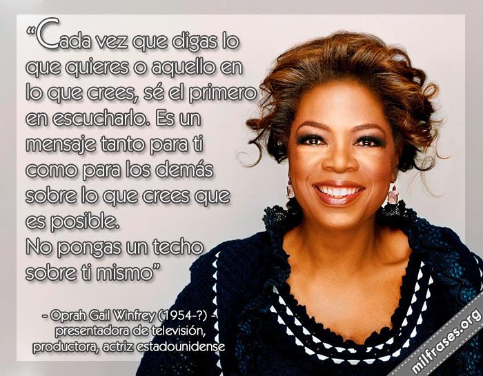 frases de Oprah Gail Winfrey, presentadora de televisión estadounidense