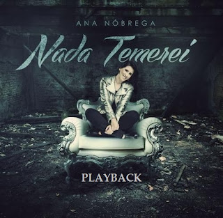 CD PlayBack Ana Nbrega - Nada Temerei - 2013