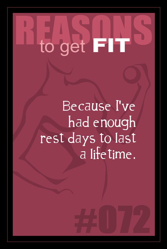 365 Reasons to Get Fit #072