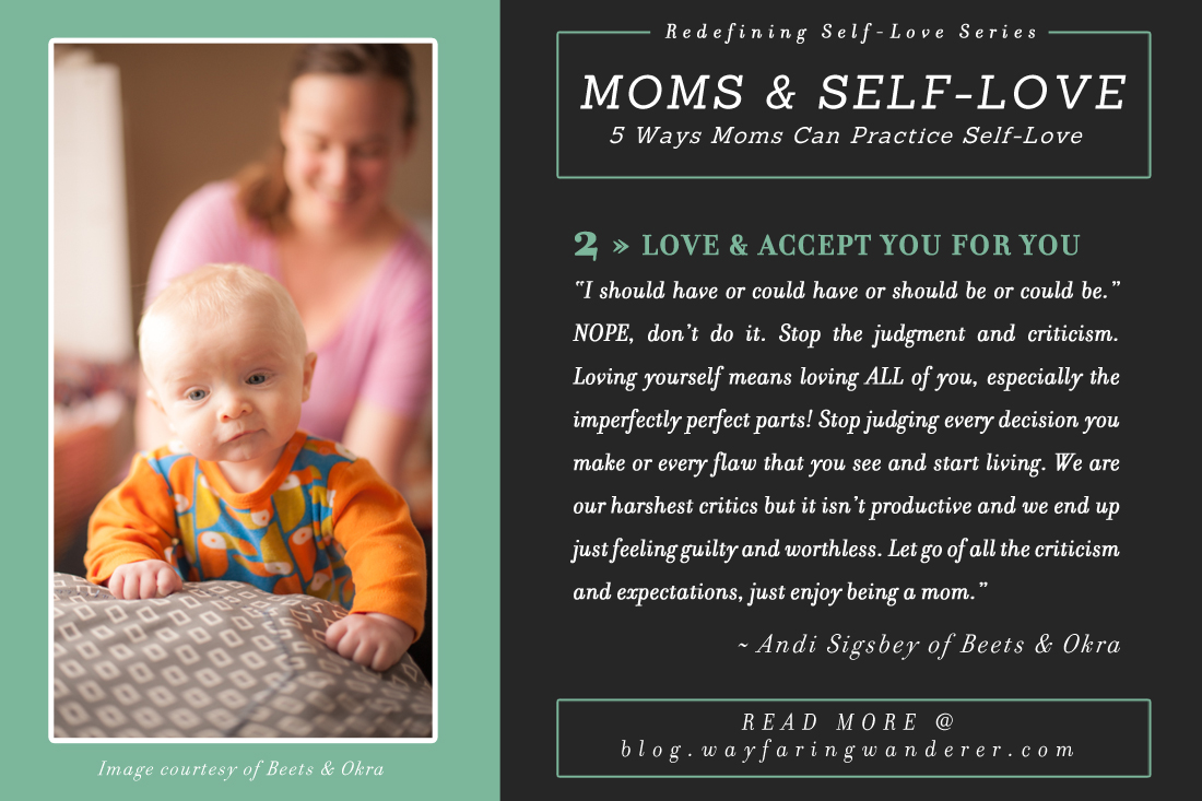 5 Simple Ways Moms Can Practice Self-Love Everyday | Guest Post by Andi of Beets & Okra
