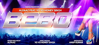 Bebo song honey singh and alfaaz