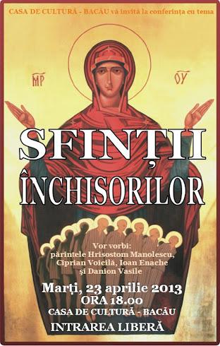 Marti, 23 aprilie, conferinta la Bacau despre Sfintii Inchisorilor
