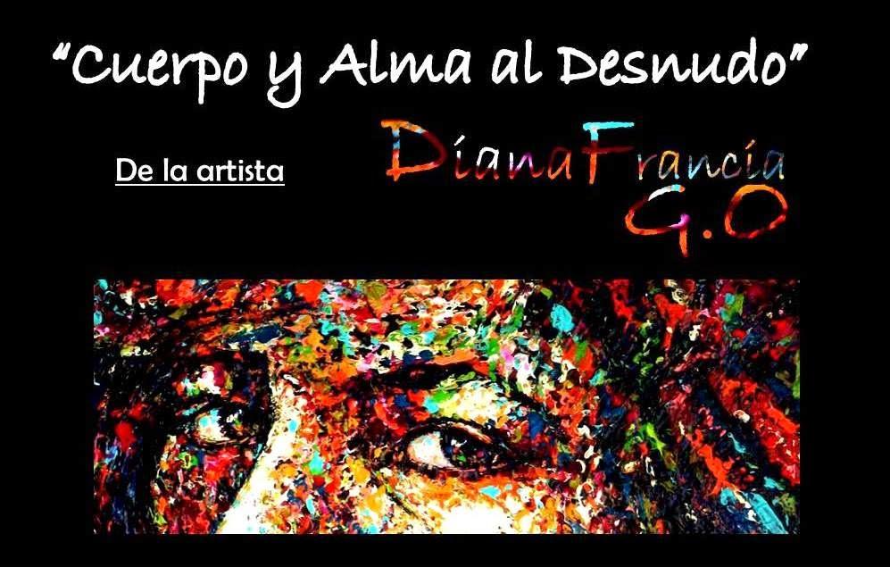 Diana Francia G.O. Exposicion Individual Cuerpo y Alma al desnudo Club Atheneum World Trade Center