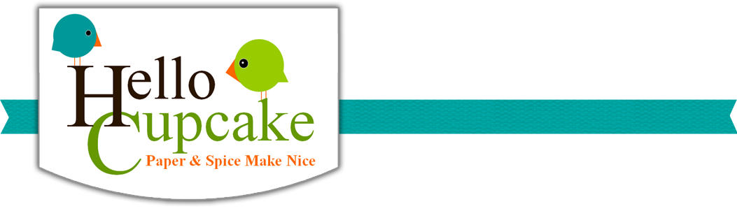 Hello Cupcake- Paper & Spice Make Nice