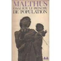 Pour Thomas Malthus, les lois universelles de la nature démontrent l'existence d'une loi de population