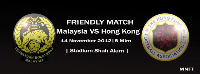 Live Streaming Malaysia vs Hong Kong 14 November 2012